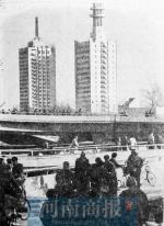 """车主凑钱建成的""""四桥一路"""" 23年后仍是郑州""""主动脉"""" - 河南一百度"""
